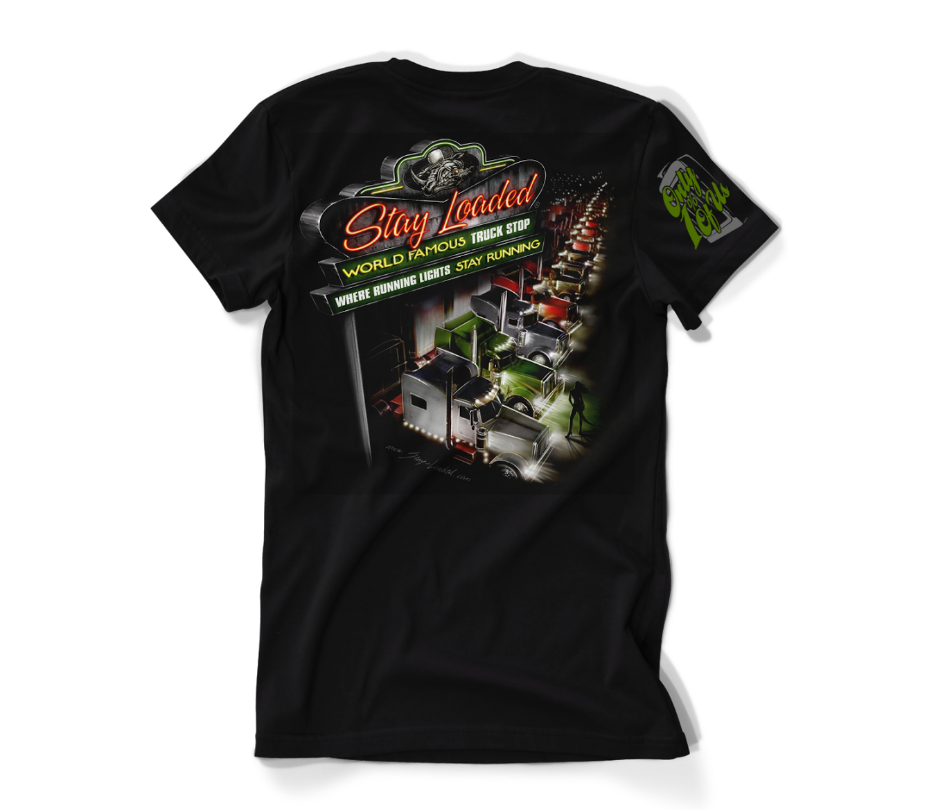 Stay Loaded Truck Stop T-Shirt